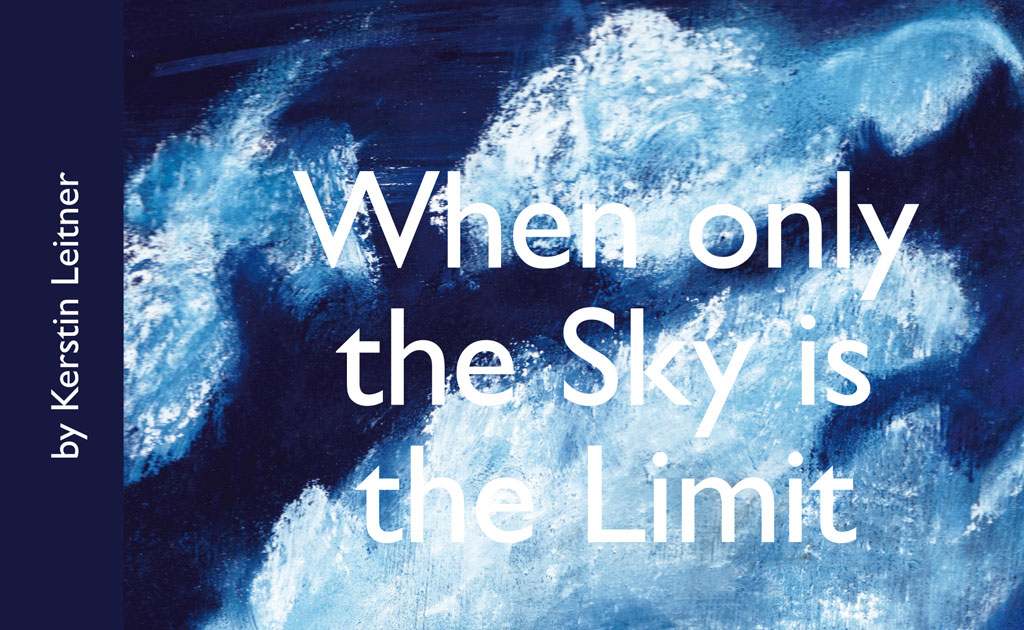 Buchcover - Kersin Leitner Biografie - When Only the Sky is the Limit